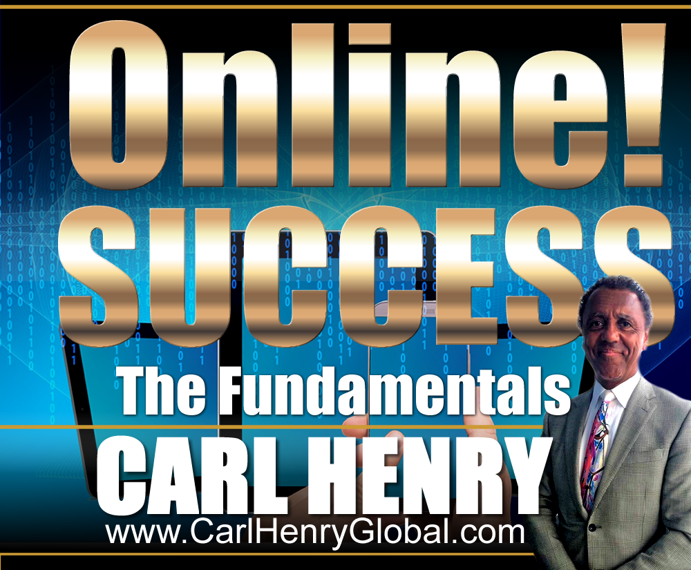 Carl Henry ONLINE! SUCCESS - Graphic SIZE: 1000px x 825px TYPE: PNG