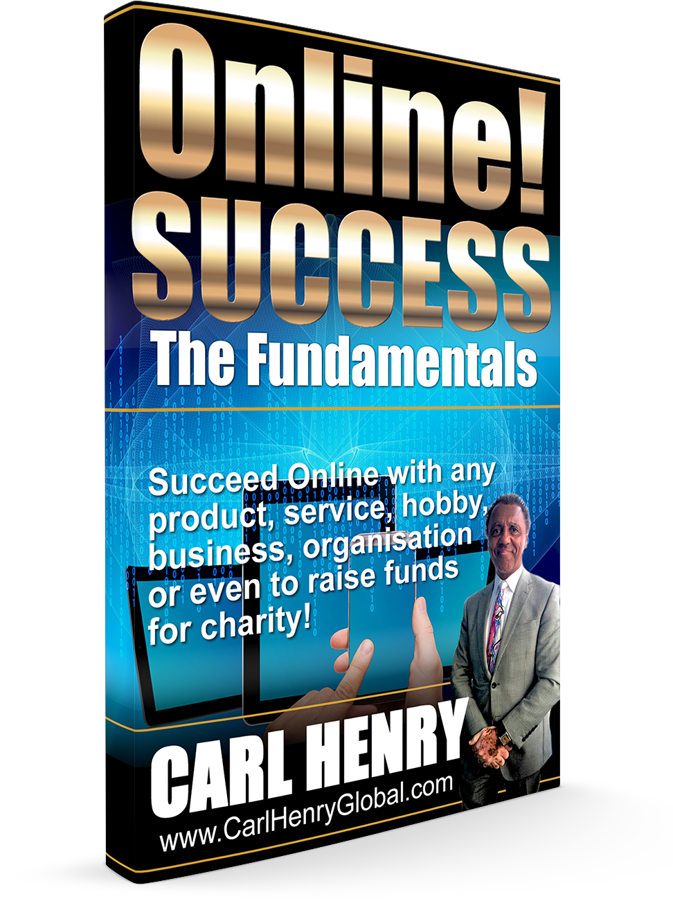 eBOOK Cover 3D Upright1 Carl Henry ONLINE! SUCCESS SIZE:1000px x 1405px TYPE: PNG